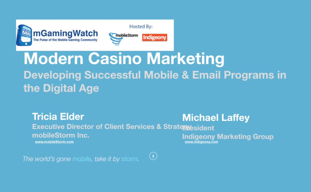 VIDEO: Modern Casino Marketing Webinar Hosted by mobileStorm and Indigeony