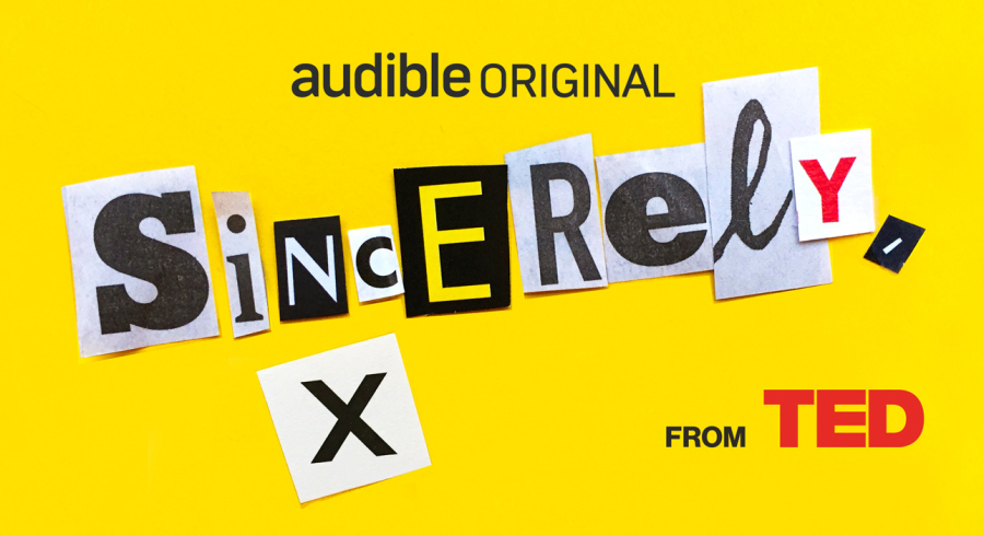 "TED and Audible debut ""Sincerely, X"" audio series: Sharing important ideas, anonymously"