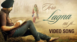 Ravinder Grewal Song Tera Lagna Ni Ji is Out Now