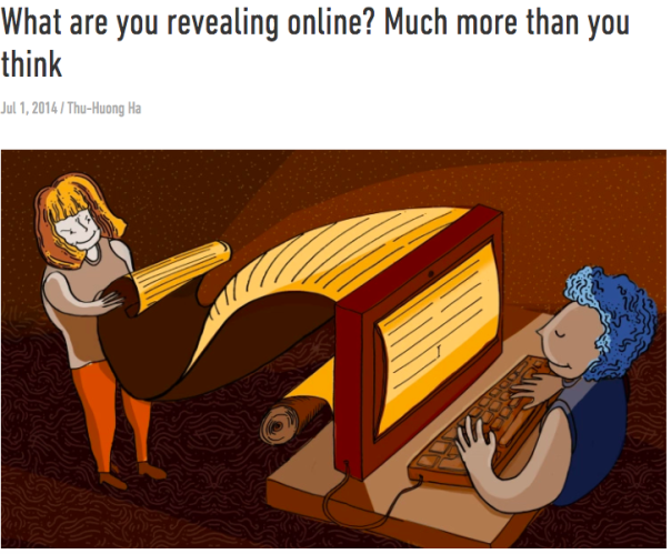 The big idea: What your casual online behavior reveals about you (and what to do about it)