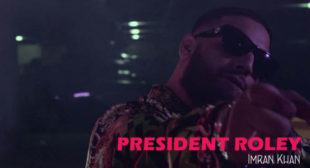 Imran Khan Song President Roley is Out Now