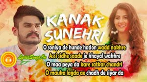 Kanak Sunheri Lyrics – Kadir Thind | Full Punjabi Song Lyrics – LyricsSongs.in