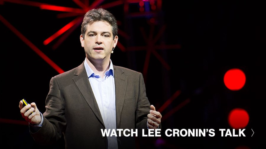 Lee Cronin's ongoing quest for print-your-own medicine, and more news from TED speakers