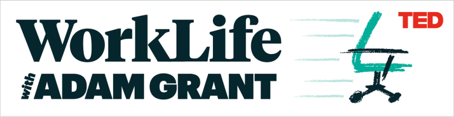 New podcast alert: WorkLife with Adam Grant, a TED original, premieres Feb. 28